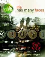 Life has many faces by lunatis