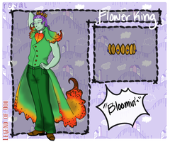 LoO: Floral the Flower King by BambooBean