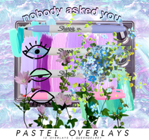 Pastel Overlays | Pack by Queendelrey