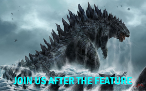 Godzilla - Join Us After the Feature by MikeEddyAdmirer89