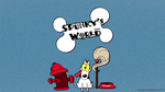 Spunkys world by spacepirate04