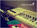 time to waste by formaticism