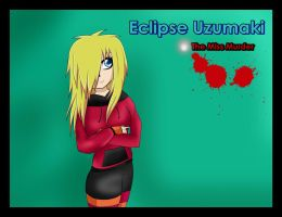 EclipseUzumaki Miss Murder by xEcliChanx