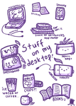 Stuff on my desktop by jennawing