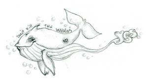 DO NOT KILL THE WHALES by Redcorp