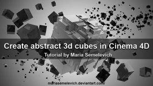 Create abstract 3d cubes in Cinema 4D by MariaSemelevich
