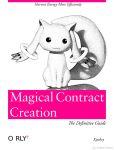 Magical Contract Creation - The Definitive Guide by gprana