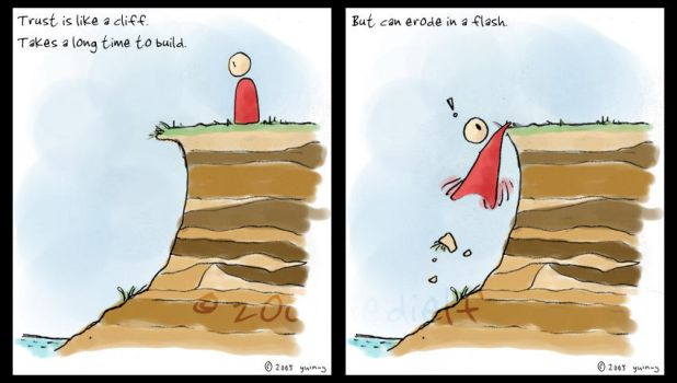 Trust is like a Cliff. by jedielf