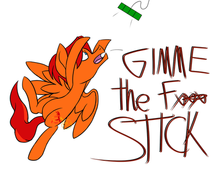 Gimme the Stick! by FirePetalFox