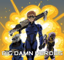 big damn heroes by Quilofire