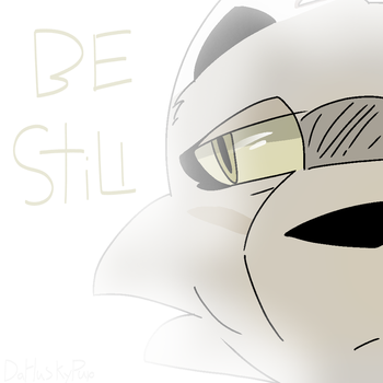Be Still|ToXic Paws|DaHuskyPup-Draws by DaHuskyPup-Draws