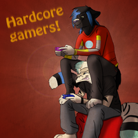 Hardcore Gamers! -Request- by KingTrashMouth