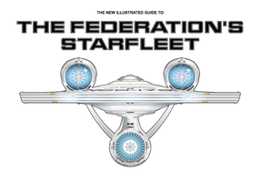 The Illustrated Guide to Starfleet by Crazy3ddie