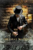 The Gray Matter Poster by SteveDen