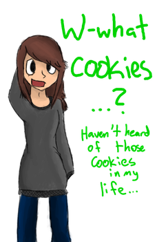 Who Stole the Cookies from the Cookie Jar? by JupiterN00bSlyr