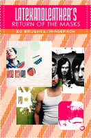 latex's return of the masks by NotFadeAway