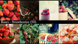 BASES - Strawberries by MarionSama