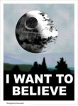 I Want to Believe-death Star-X Files/Star Wars by TheSyFyFan