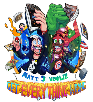 Matt and Woolie: Get Everything Wrong by smashega